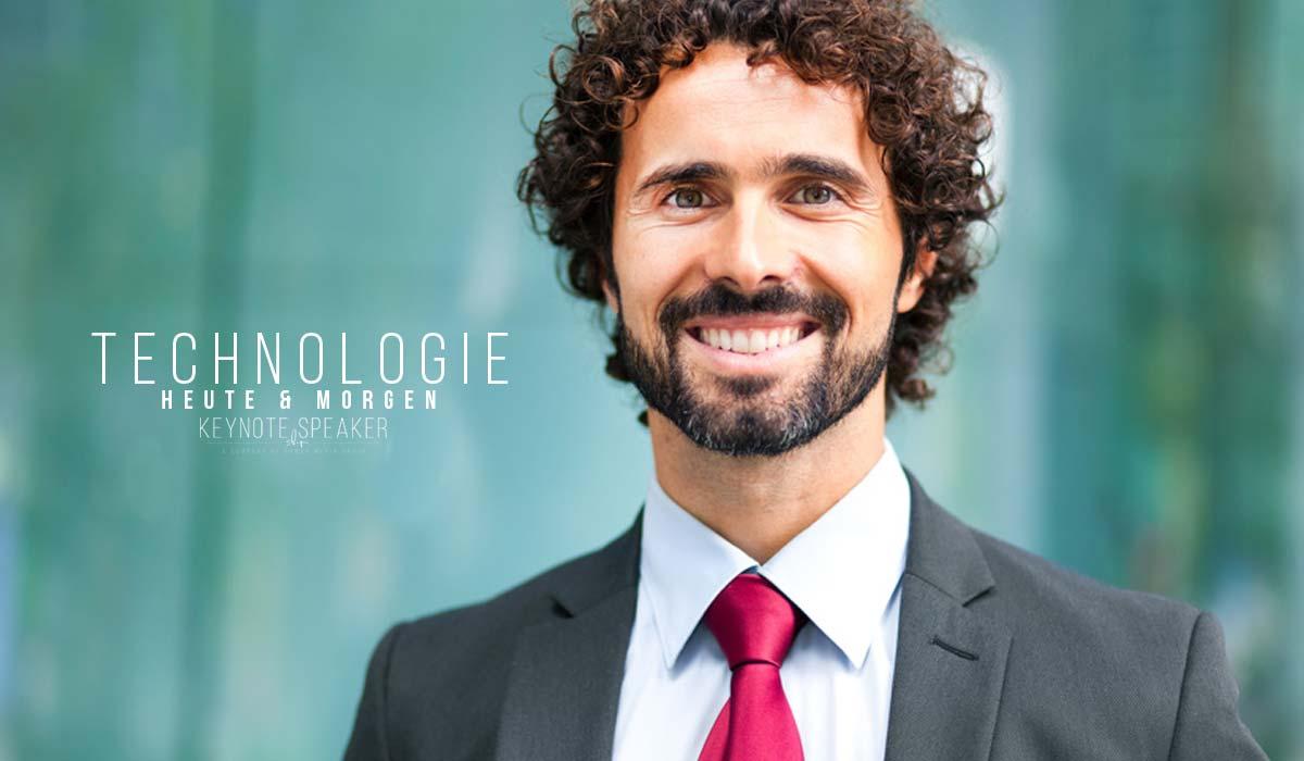 Technologie Speaker: Was bringt die Zukunft? Gegenwart und Trends von morgen
