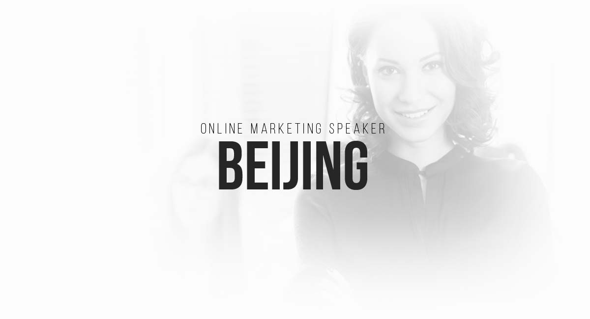 Online Marketing Speaker Beijing: Social, Newsletter Marketing, User Tracking and A / B Testing