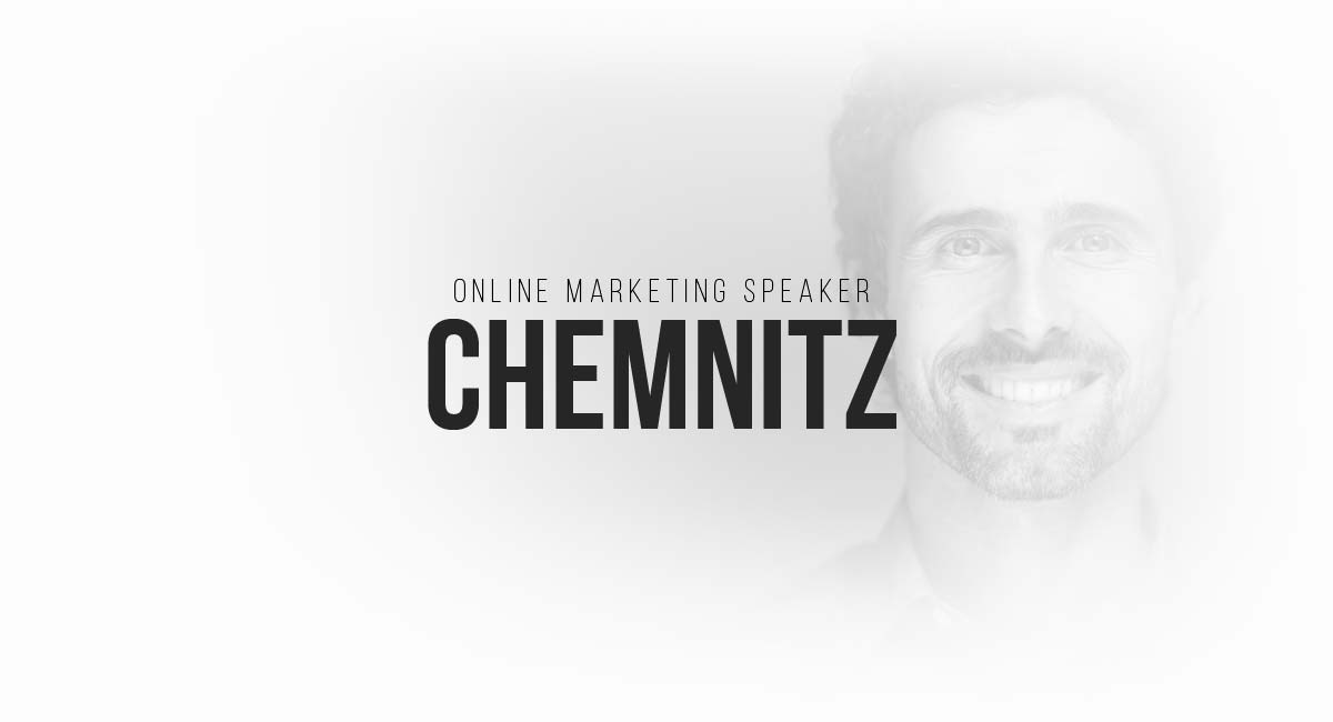Online Marketing Speaker Chemnitz: Social, Influencer, E-Commerce Newsletter, Live Tracking und A/B Tests