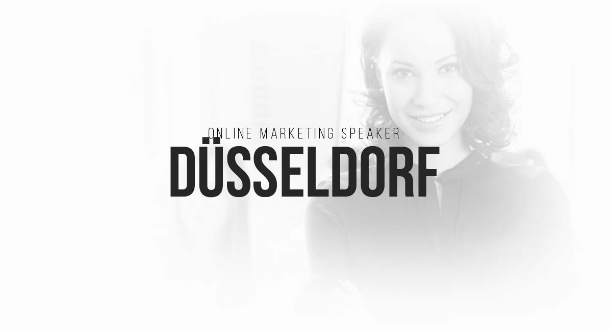 Online Marketing Speaker Düsseldorf: Social Media Maßnahmen, Blogger und Influencer, E-Commerce Newsletter, Tracking und A/B Tests