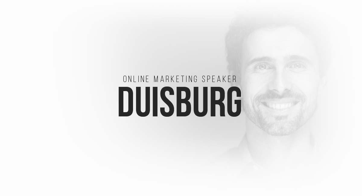 Online Marketing Speaker Duisburg: Blogger und Influencer, Targeting auf Blogs, Live Tracking, A-B Vergleiche und Werbespots