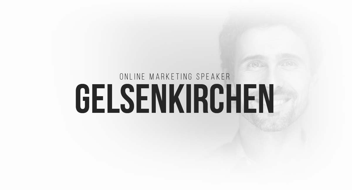 Online Marketing Speaker Gelsenkirchen: SEO, informativer Blog, Werbung, Newsletter Funnel, Influencer und Blogger und PR in Magazinen