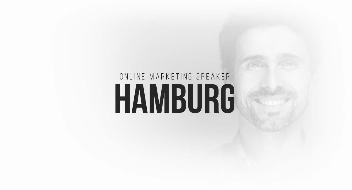 Online Marketing Speaker Hamburg: SEO, Digital Advertising, E-Commerce Newsletter, Influencer and Blogger and PR Actions