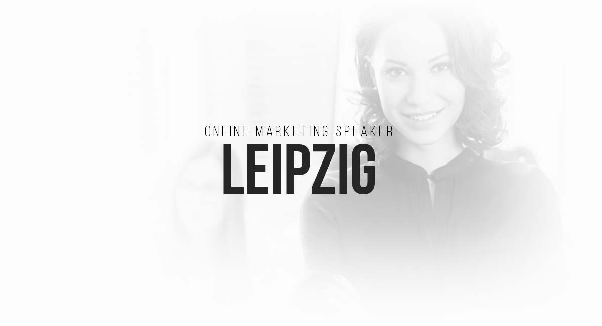 Online Marketing Speaker Leipzig: Blogger, Live Tracking, A-B Testing und Online Werbeanzeigen