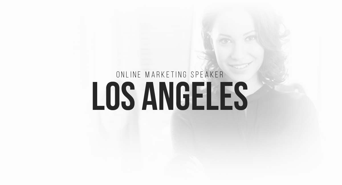 Online Marketing Speaker Los Angeles: digital commercials, content strategies, blogger, SEO and targeting
