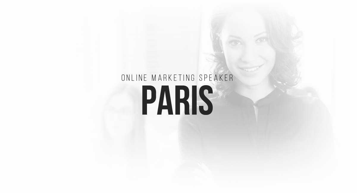 Online Marketing Speaker Paris: Social, Blogger Acquire, Newsletter, Tracking and A-B Comparison for Advertising Ads