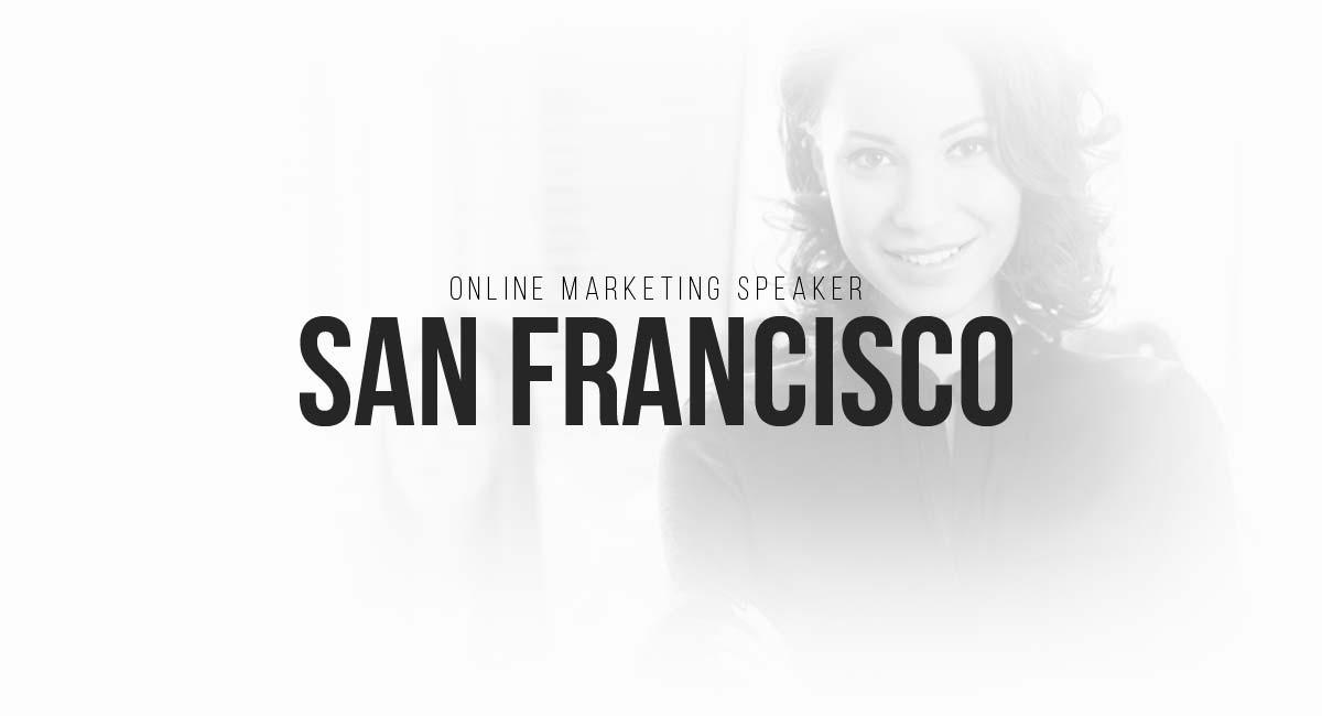 Online Marketing Speaker San Francisco: Search Engine Optimization, Live Tracking, PR Magazine, Blogger, Social Media Marketing, Targeting and Newsletter