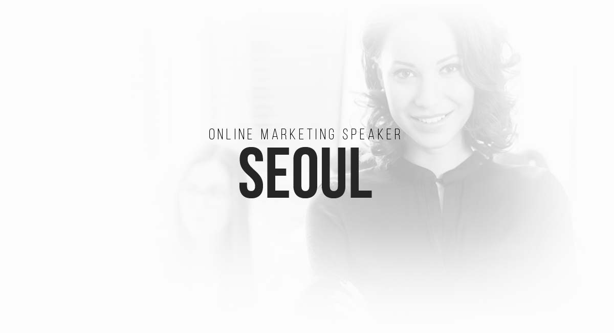 Online Marketing Speaker Seoul: SEO, informative blog, online advertising, newsletter Funnel, Influencer and PR in magazines