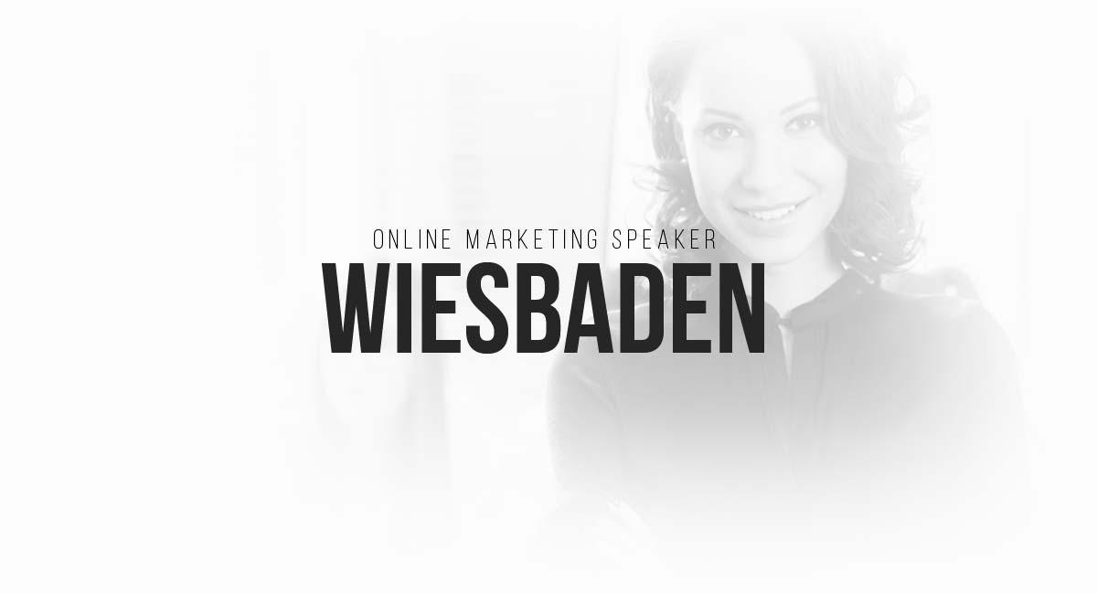Online Marketing Speaker Wiesbaden: Social, Blogger Akquise, PR Maßnahmen, Werbeanzeigen, Blog und Content Planungen